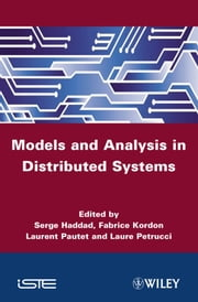 Models and Analysis for Distributed Systems ebook by Serge Haddad,Fabrice Kordon,Laurent Pautet,Laure Petrucci