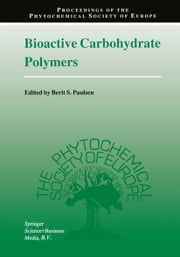 Bioactive Carbohydrate Polymers ebook by Berit S. Paulsen