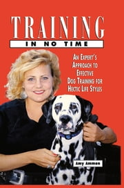 Training in No Time ebook by Amy Ammen