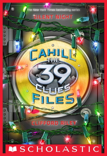 The 39 clues cahill files silent night ebook di clifford riley the 39 clues cahill files silent night ebook by clifford riley fandeluxe Gallery
