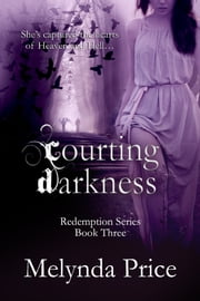 Courting Darkness ebook by Melynda Price