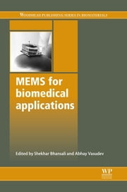 Mems for Biomedical Applications ebook by Shekhar Bhansali,Abhay Vasudev