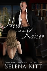 Heidi and the Kaiser ebook by Selena Kitt