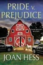 Pride v. Prejudice ebook by Joan Hess