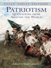 Patriotism - Quotations from Around the World ebook by Herb Galewitz