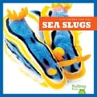 Sea Slugs audiobook by Mari Schuh