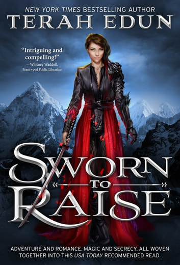 Sworn To Raise: Courtlight #1 ebook by Terah Edun