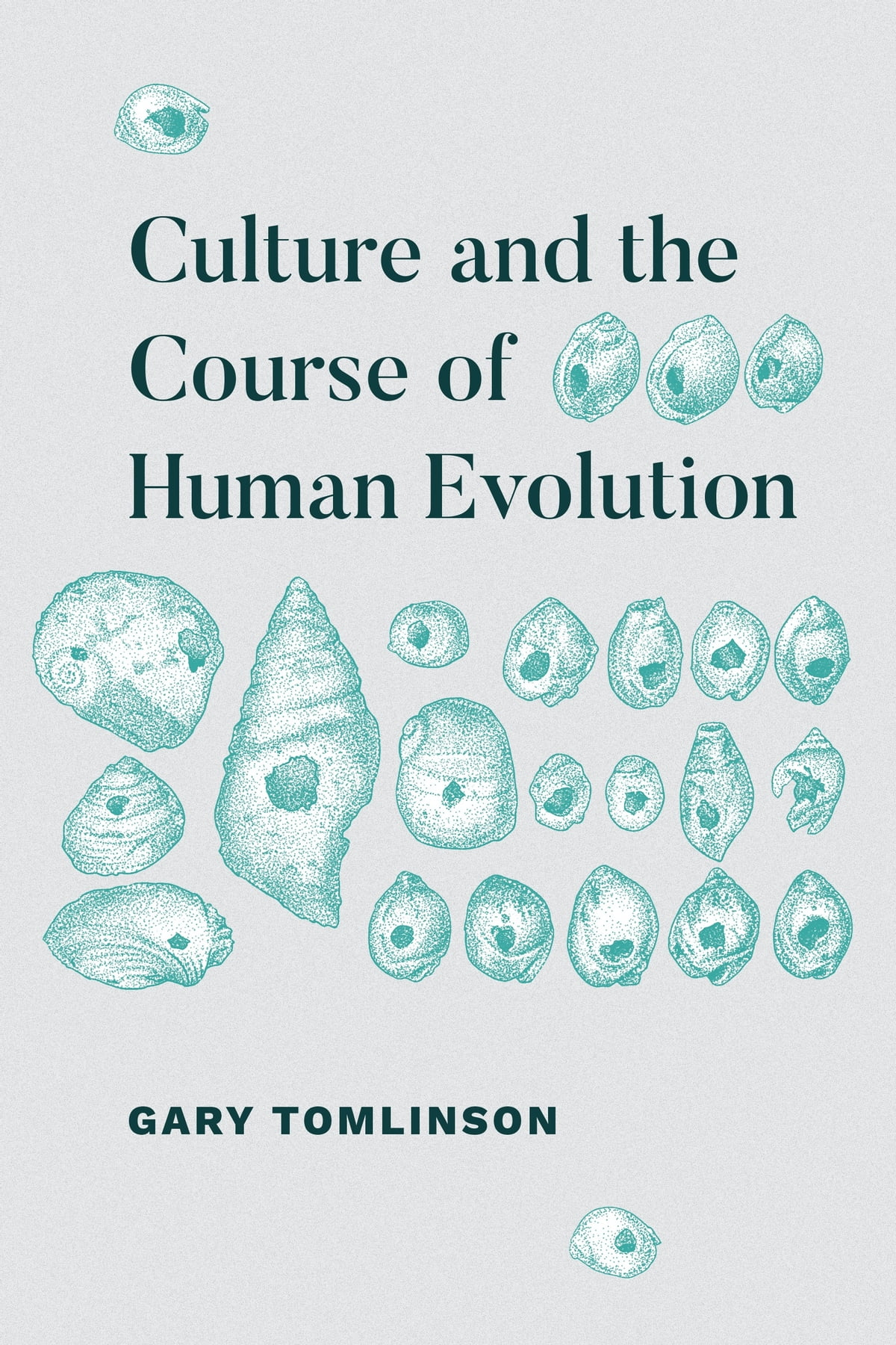 Culture and the Course of Human Evolution eBook by Gary Tomlinson -  9780226548661 | Rakuten Kobo