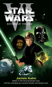 Return of the Jedi: Star Wars: Episode VI ebook by James Kahn