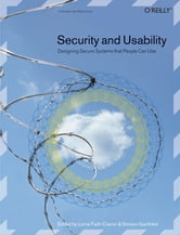 Security and Usability - Designing Secure Systems that People Can Use ebook by Lorrie Faith Cranor,Simson Garfinkel