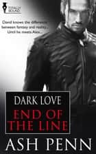 End of the Line ebook by Ash Penn