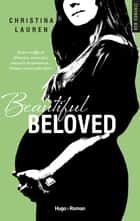Beautiful Beloved ebook by Christina Lauren, Margaux Guyon