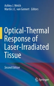 Optical-Thermal Response of Laser-Irradiated Tissue ebook by