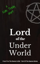 Lord of the Under World ebook by Kate Trinity
