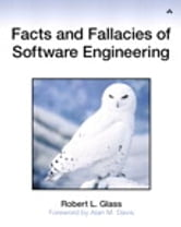 Facts and Fallacies of Software Engineering ebook by Robert L. Glass