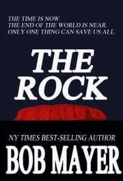 The Rock ebook by Bob Mayer