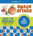 Now I'm Reading! Level 2: Snack Attack ebook by Nora Gaydos, B.B. Sams