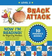 Now I'm Reading! Level 2: Snack Attack ekitaplar by Nora Gaydos, B.B. Sams