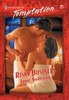 Risky Business ebook by Jane Sullivan