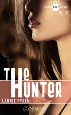 The Hunter - Saison 2 eBook by Laurie Pyren