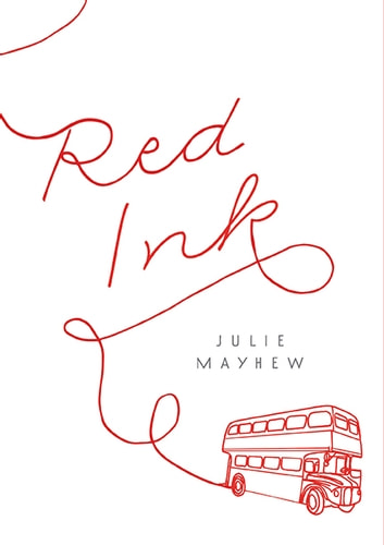Red Ink ebook by Julie Mayhew