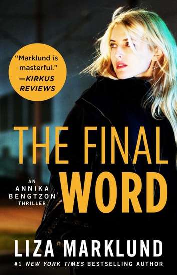 The Final Word ebook by Liza Marklund