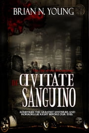 De Civitate Sanguino ebook by Brian N. Young