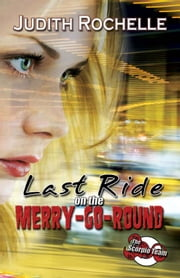 Last Ride on the Merry-go-round - Sequel to Redemption ebook by Judith Rochelle