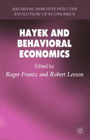 Hayek and Behavioral Economics ebook by R. Frantz,R. Leeson