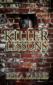 Killer Lessons ebook by Erika karres