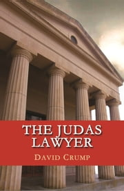The Judas Lawyer ebook by David Crump