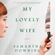 My Lovely Wife audiobook by Samantha Downing