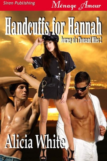 Handcuffs for Hannah ebook by White, Alicia