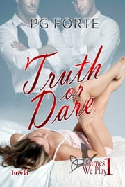 Truth or Dare ebook by PG Forte