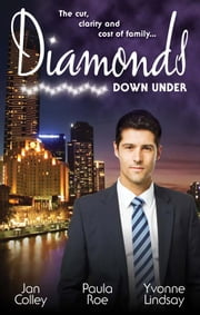 Diamonds Down Under - Volume 2 - 3 Book Box Set ebook by Jan Colley, Paula Roe, Yvonne Lindsay