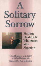 A Solitary Sorrow ebook by Teri Reisser,Dr. Paul Reisser