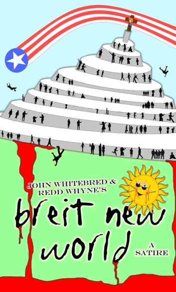 Breit New World ebook by John Whitebred,Redd Whyne