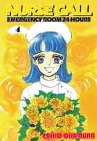 NURSE CALL EMERGENCY ROOM 24 HOURS - Volume 4 ebook by Eriko Okamura