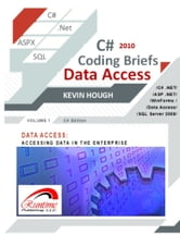 C# 2010 Coding Briefs Data Access ebook by Kevin Hough