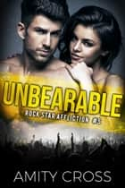 Unbearable ebook by Amity Cross