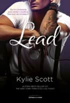 Lead eBook by Kylie Scott