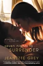 Seven Nights to Surrender ebook by Jeanette Grey