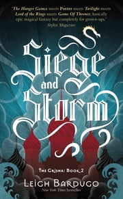 The Grisha: Siege and Storm - Book 2 ebook by The Language of Thorns Leigh Bardugo
