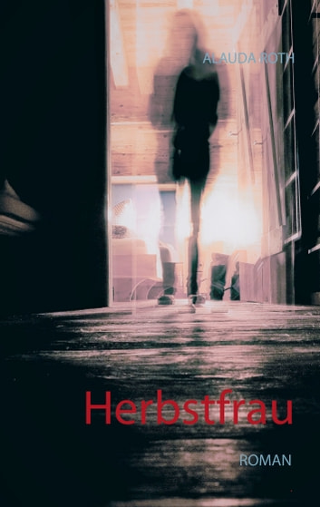 Herbstfrau eBook by Alauda Roth