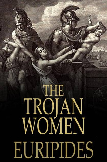 the trojan women poem by euripides