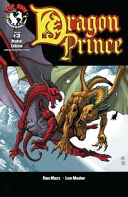 Dragon Prince #3 ebook by Ron Marz, Lee Moder, Jeff Johnson, Michael Avon Oeming