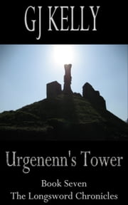 Urgenenn's Tower ebook by GJ Kelly
