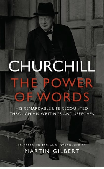 Churchill - The Power of Words ebook by Winston Churchill