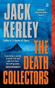 The Death Collectors ebook by Jack Kerley