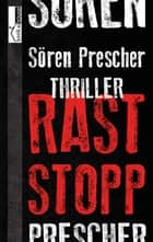 Raststopp ebook by Sören Prescher